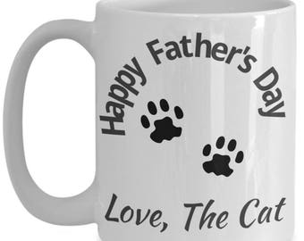 Father's Day From The Cat Funny Gift Coffee Mug - 15oz