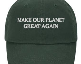 Make Our Planet Great Again Hat (Green)