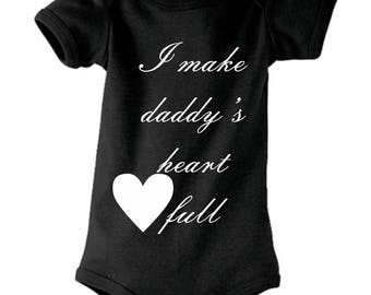 I make daddy's heart full Onesie - available in many sizes and colours for newborns, babies and toddlers