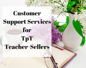 TpT Teacher-Seller Customer Support and Services|Customer Service