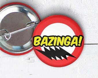 """Bazinga , 1.5"""" Pin-back Button, Bazinga Pin, Bazinga Badge, Party Favor, Bazinga Flair, Big Bang Theory Button, Sheldon, 1.5 inch Button 004"""