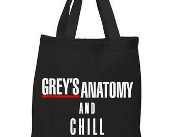 Grey's Anatomy and Chill Tote Bag