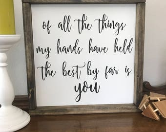 The Best By Far Is You Rustic Chic Home Decor Wall Sign