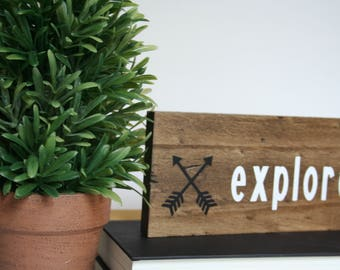 Wood Sign, Small Wood Sign, Tabletop Sign, Explore, Arrows