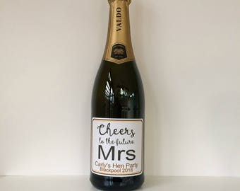 Hen party Personalised wine/champagne/prosecco bottle sticker. Cheers to the Future Mrs