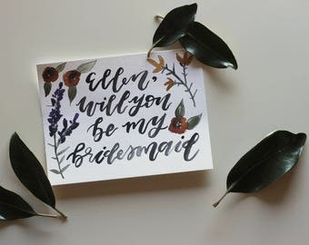 Hand painted // Personalized Bridesmaid Card // 5 X 7