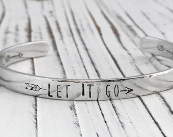 Let it Go Inspirational Aluminum  Cuff Bracelet, Hand Stamped Bracelet, Motivational Bracelet, Inspirational Message Bracelet