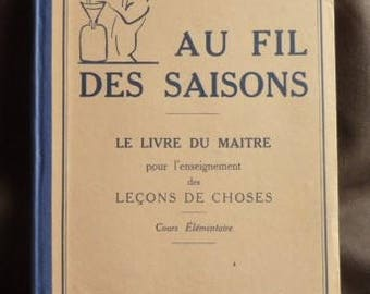 "Old book of France ""seasons"" ed fernand nathan 1935"