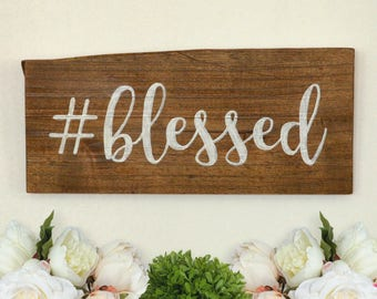 Hashtag Blessed Solid Wood Sign