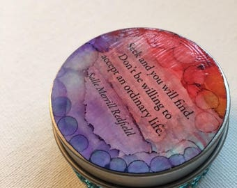 """Whimsy Tin~ """"Seek and you will find..."""""""