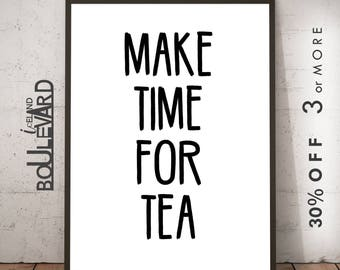 Make Time For Tea, Wall Decor, Wall hanging, Typography Poster, Inspirational Poster, Scandinavian, Black and White, Kitchen Decor