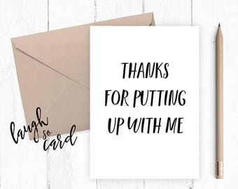 Funny anniversary card, Boyfriend Card, girlfriend card, funny card, funny rude card birthday for him card valentines thanks for putting up