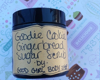 4 oz Goodie Cookie (Gingerbread Cookie Sugar Scrub)