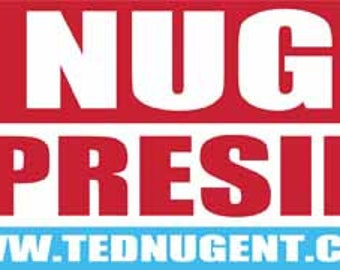Vintage Style  TED NUGENT For President    Bumper Sticker   Travel Decal sticker