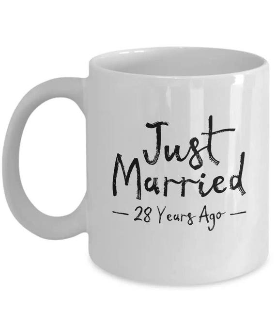 13th Wedding Anniversary Gift Ideas For Her: 28th Wedding Anniversary Gift Just Married 28 Years Ago Mug