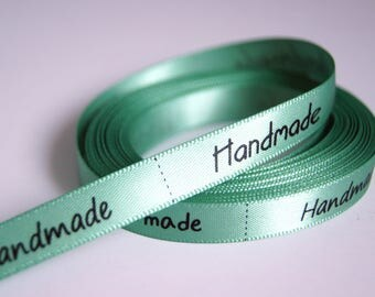 """1 M RIBBON SATIN 10MM - GREEN WITH MESSAGE """"HANDMADE"""""""