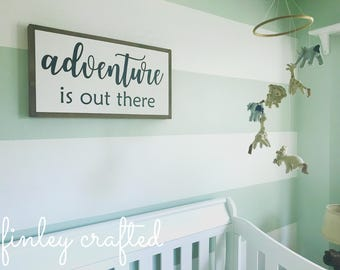 adventure is out there nursery wood sign painted wood sign | nursery wall decor | engagement gift