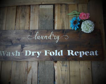 Laundry Sign Wash-Dry-Fod-Repeat - Laundry Decor - Laundry Room Decor - Laundry Room Sign