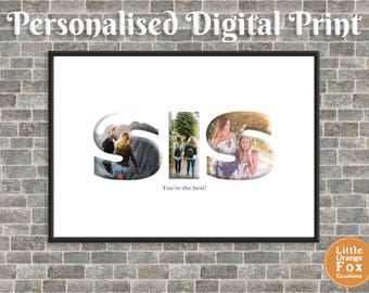 SISTER or SIS Personalised Photo Picture Print | Birthday Gift For Her | DIY (A4 Sized Printable Digital File)