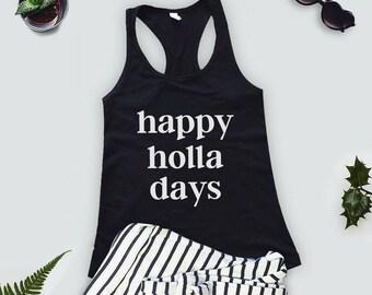 Christmas workout tank, happy holla days tank top, muscle tank, funny christmas shirt, gym tee, christmas shirt, graphic tee, Christmas tank