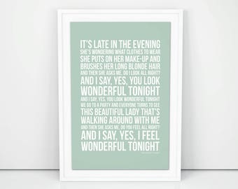Eric clapton you look wonderful tonight lyrics
