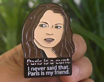 "Unauthorized Media X Lindsay - ""Paris is a Cunt."" Soft Enamel Lapel Pin Hat Pin Lindsay Lohan Pin Lapel Pin Lilo Pin Funny Novelty Gift"