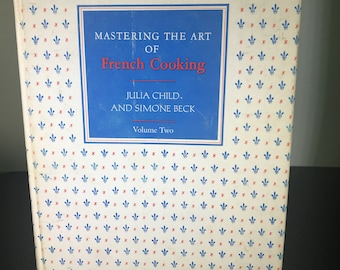 Mastering the Art of French Cooking First Edition Volume Two Julia Child Simone Beck
