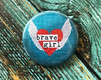 Brave Girl 2.25 inch Button
