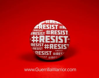 RESIST  (1.25 inch Pin/Button)