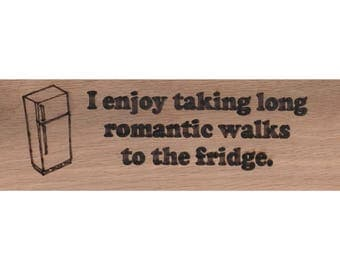 In Love with the Fridge Sign