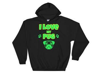 I Love My Pug Dog Hooded Sweatshirt