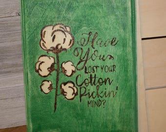 Cotton Pickin Mind