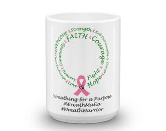 Wreathing for a Purpose Mug