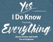 Engineer T Shirt I Know E...