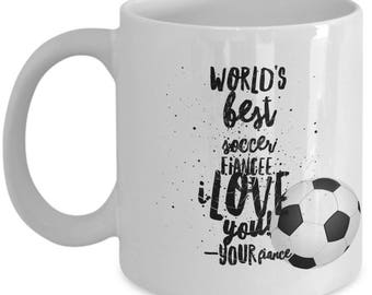 WORLD'S BEST Soccer Fiancee! Coffee Mug