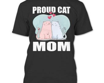 Proud Cat Mom T Shirt, Coolest Cat Mom T Shirt