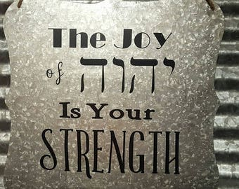 The Joy Of YHWH Is Your Strength Sign