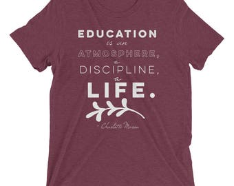 Charlotte Mason - Education - Quote - Short sleeve t-shirt