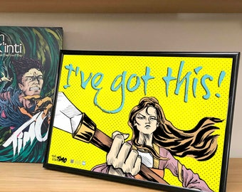 """I've got this! Girl power Princess. Full colour Poster from the Comic book series """"Myth of the Kinti"""": Timo"""