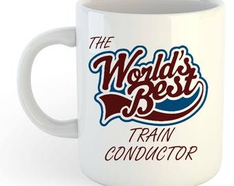 The Worlds Best Train Conductor Mug