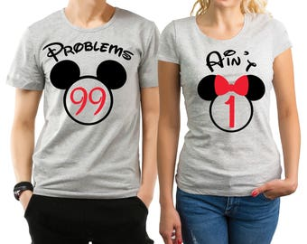 99 Problems, Ain't 1 couple matching heather grey T-shirts set with mouse ears.
