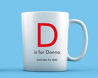 D is For... Mug
