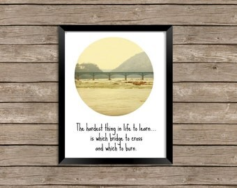 Motivational, Inspirational quote - digital download - wall art - photography of Harpers Ferry, WV