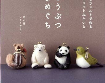 Animal Shaped Coin Cases made with Felt Wool - Japanese Craft Book