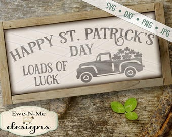 St Patricks Day SVG - St Patricks svg - Truck with Shamrock SVG - Loads of Luck SVG - Shamrocks -  Commercial Use svg, dxf, png, jpg