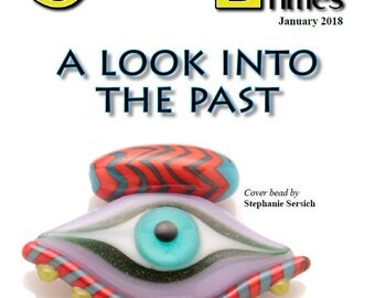 Jan 2018 Soda Lime Times Lampworking Magazine - A Look Into the Past - (PDF) - by Diane Woodall