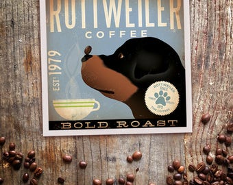 Rottweiler Coffee company artwork graphic illustration signed archival artists print giclee By Stephen Fowler PIck A Size