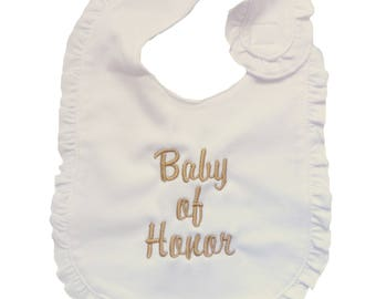 "Embroidered Personalized White Cotton Ruffled Bib with ""Baby of Honor"""