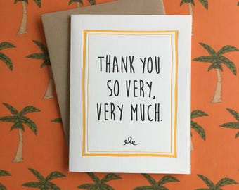 Thank You So Very Much Letterpress Card