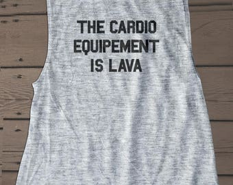 The  Cardio Equipment is Lava  Funny workout   Tanktop For Women   Exercise Clothing   Activewear   Feminist Shirt   workout shirt  eminism